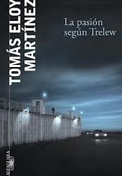 Prólogo: La pasión según Trelew