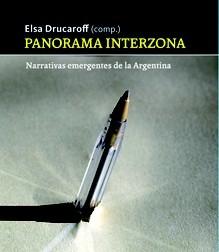 Prólogo:  Panorama Interzona. Narrativas emergentes de la Argentina