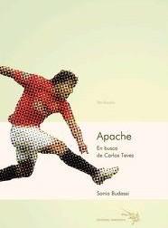 Apache. En busca de Carlos Tévez
