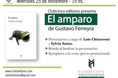 Se presenta El amparo, de Gustavo Ferreyra