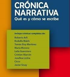 """""""Crónica narrativa. Qué es y cómo se escribe"""" (Nerio Tello)"""