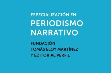 Especialización en Periodismo narrativo / Fundación TEM y Editorial Perfil
