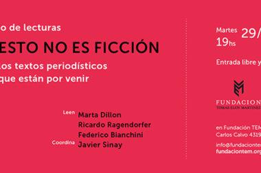 «Esto no es ficción» cierra el año con lecturas a cargo de Bianchini, Dillon y Ragendorfer