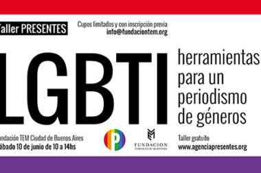 """""""Muchas noticias que tocan al colectivo LGBTI quedan afuera de los grandes medios o aparecen de forma estigmatizante y discriminadora"""""""