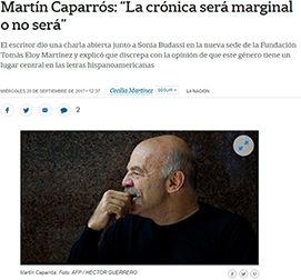 Martín Caparrós: «La crónica será marginal o no será»