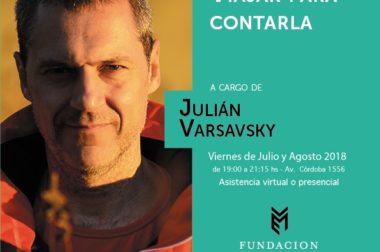 """Taller """"Viajar para contarla"""" por Julián Varsavsky"""
