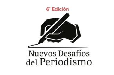 6º Foro Nuevos Desafíos del Periodismo